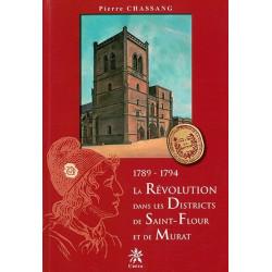 La Révolution... Saint-Flour, Murat - P. Chassang