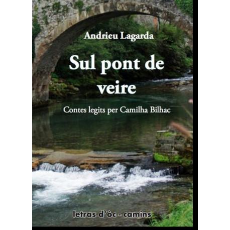 Sul Pont de veire - A. Lagarde