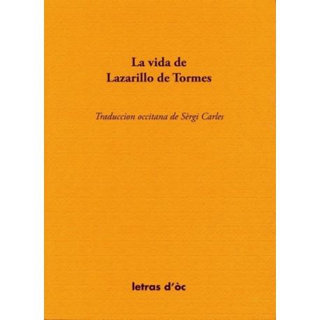 La Vida de Lazarillo de Tormes - Trad. S. Carles