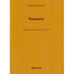 Nosautres - E. Zamiatine, trad Jean Roux