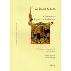La Dame-Graal (bil) - Rigaud de Barbezieux