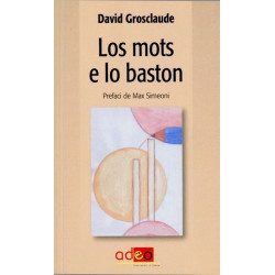 Los Mots e lo baston (oc) - D. Grosclaude