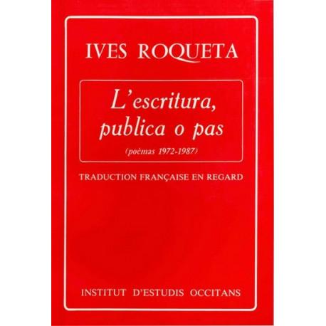 L'escritura, publica o pas (bil) - Y. Rouquette