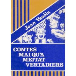 Contes mai qu'a meitat vertadièrs - Jean Vezole