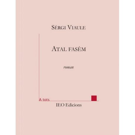 Atal fasèm - Sèrgi Viaule