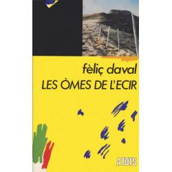 Les Òmes de l'ecir - Félix Daval