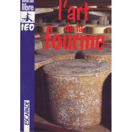 L'Art de la Fourme  - Jean-Claude Rocher