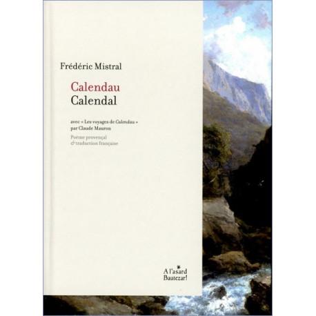 Calendau (bil) - Frédéric Mistral, C. Mauron