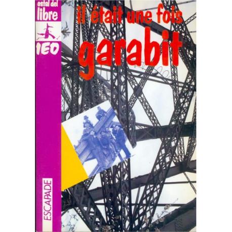 Il était une fois Garabit - E. Baillon, Guy Brun