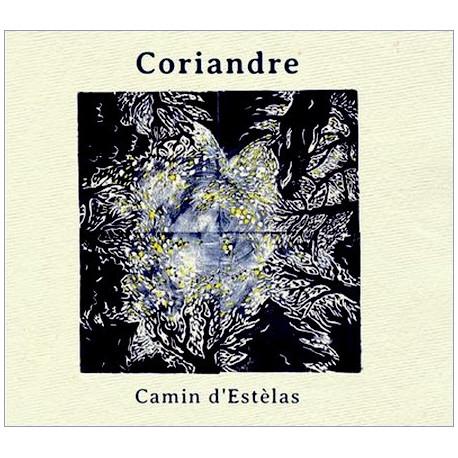 Coriandre - Camin d'Estèlas