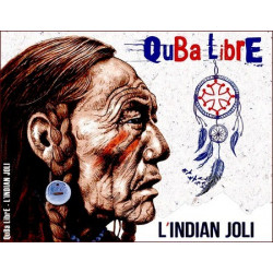 Quba Libre - L'indian joli