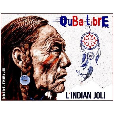 Quba Libre - L'indian joli