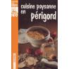 Cuisine paysanne en Périgord - M. Chadeuil