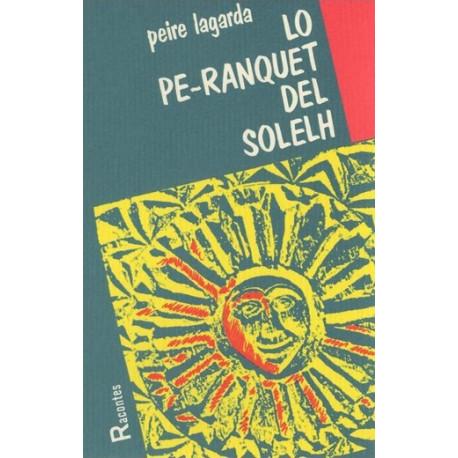 Lo Pè-ranquet del solelh - Pierre Lagarde