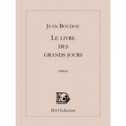 Le livre des grands jours (fr) - Jean Boudou
