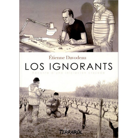 Los ignorants - E. Davodeau, C. Lhéritier
