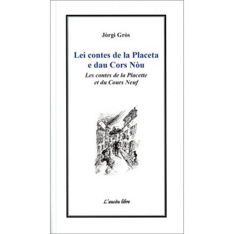 Lei contes de la placeta (bil) - Jòrgi Gròs