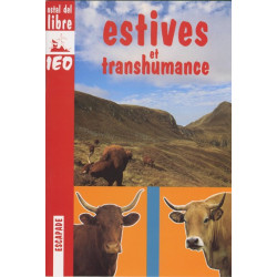 Estives et transhumances - Monique Roque