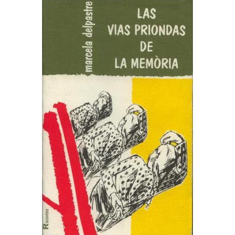 Las Vias priondas de la memòria - M. Delpastre