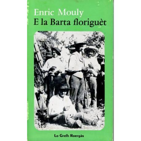 E la barta floriguèt - Enric Mouly