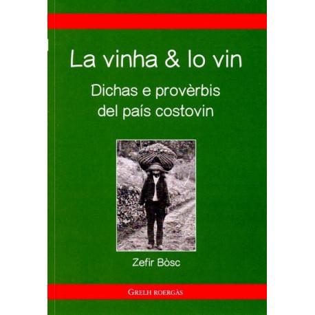 La vinha e lo vin, provèrbis (bil) - Z. Bosc