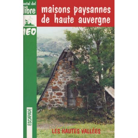 Maisons paysannes de Hte-Auvergne - C. Chappe-Gauthier