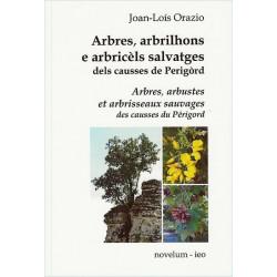 Arbres, arbrilhons... dels causses - Jean-Louis Orazio