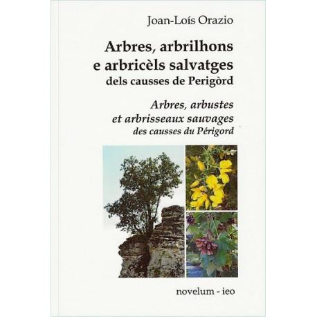Arbres, arbrilhons... dels causses - Joan-Loís Orazio