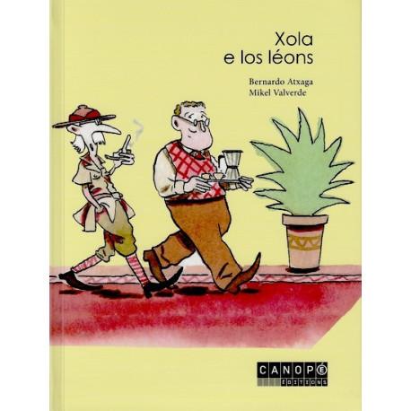Xola e los leons (lg + CD) - B. Atxaga, M. Valverde