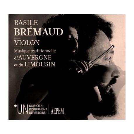 Basile Brémaud - Violon, Musique d'Auvergne