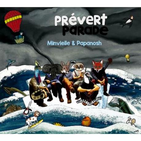 Minvielle & Papanosh - Prévert parade