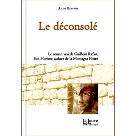 Le Déconsolé - Anne Brenon