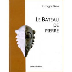 Le bateau de pierre - Georges Gros