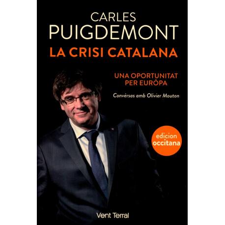 La Crisi catalana, una oportunitat... - C. Puigdemont