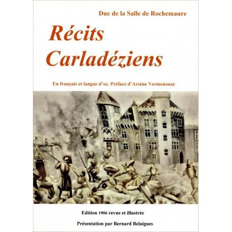 Récits carladéziens (bil) - F. de La Salle de Rochemaure