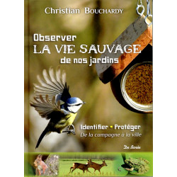 Observer la vie sauvage - C. Bouchardy