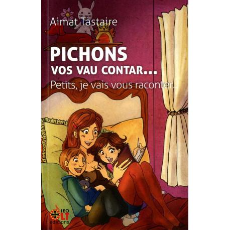 Pichons, vos vau contar... (bil) - Aimat Tastaire