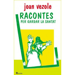 Racontes per gardar la santat - J. Vezole