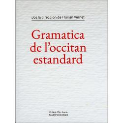Gramatica de l'occitan estandard - F. Vernet dir.