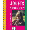 Jouets sonores - Serge Durin