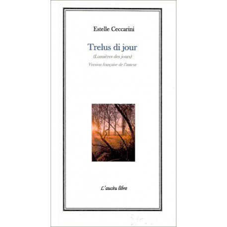 Trelus di jour (bil) - Estelle Ceccarini
