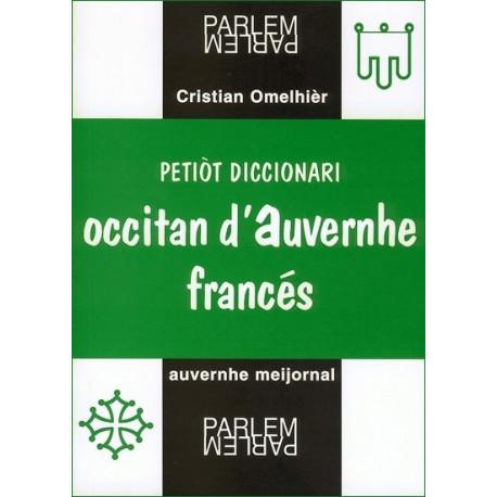 Petiòt diccionari occitan d'Auvernhe-francés - C. Omelhièr