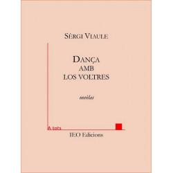 Dança amb los voltres - Sèrgi Viaule