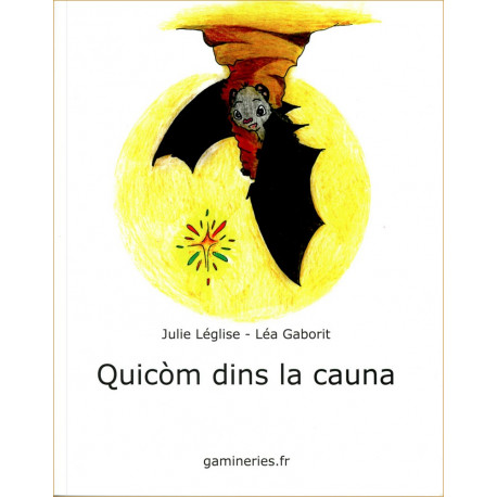 Quicòm dins la cauna - J. Léglise, L. Gaborit