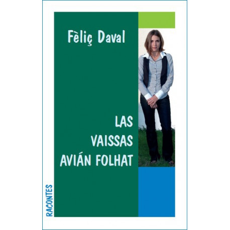 Las Viassas avián folhat - Félix Daval