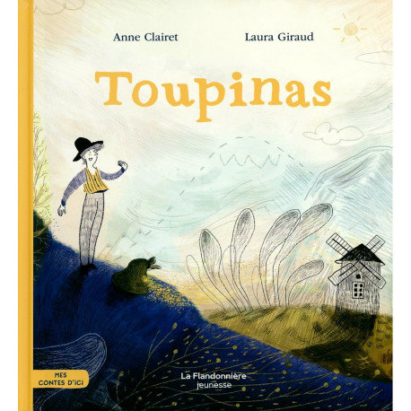 Toupinas - A. Clairet, L. Giraud