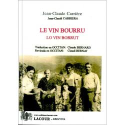 Le vin bourru 1 (oc) - J.-C. Carrière, C. Bernard trad.
