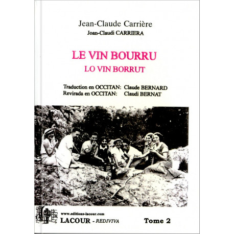 Le vin bourru 2 (oc) - J.-C. Carrière, C. Bernard trad.