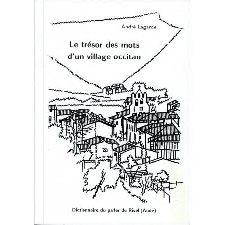 Le trésor des mots d'un village occitan - A. Lagarde