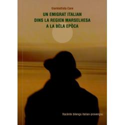 Un emigrat italian... (bil) - Giambattista Cane